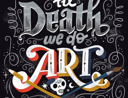 Til Death We Do Art