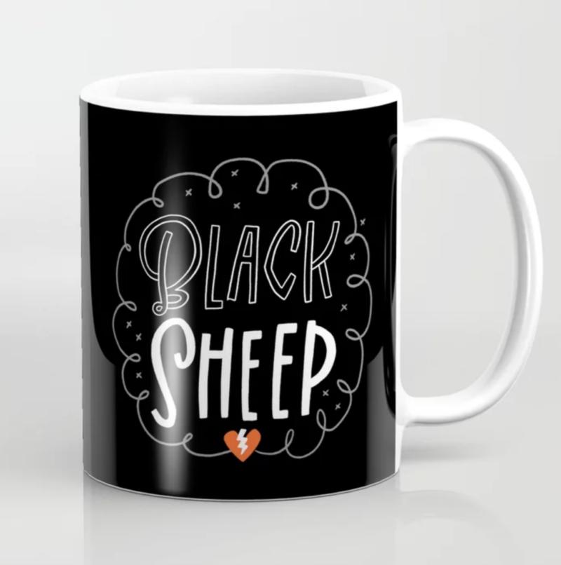 Coffee mug that says Black Sheep