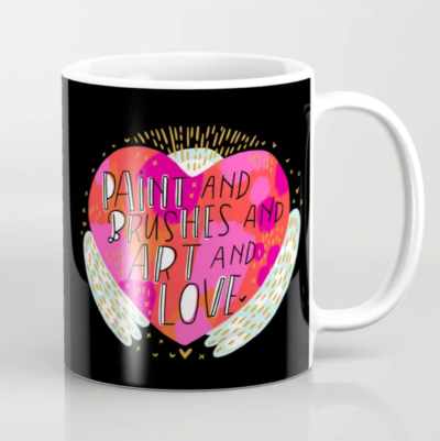 Mug that reads paint and Brushes and Art and Love