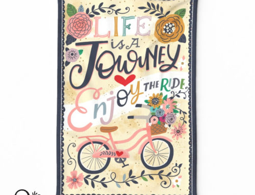 Life is a Journey, Tea Towel design