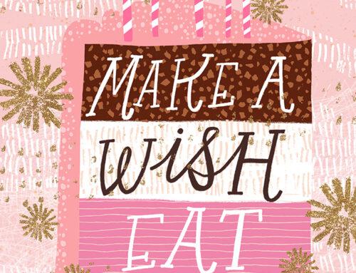Make a Wish, Eat Cake