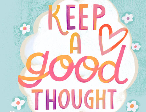 Keep a good thought