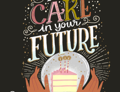 I See Cake in Your future