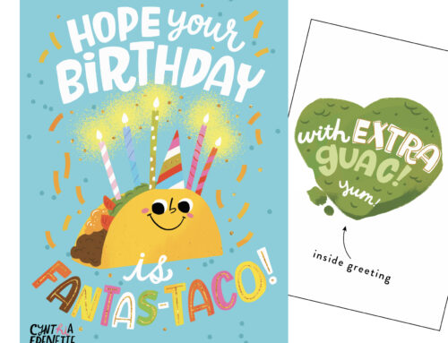 Hope your birthday is fantas-taco!